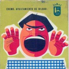 Coleccionismo: BILBAO, 1958, PROGRAMA OFICIAL DE FIESTAS, 44 PAGINAS, DIFICILISIMO DE ENCONTRAR. Lote 43995320