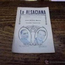 Coleccionismo: 1994.- ZARZUELA-LA ALSACIANA-ARGUMENTO Y CANTABLES. Lote 44159664