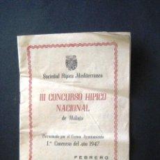 Coleccionismo: SOCIEDAD HIPICO MEDITERRANEA.PROGRAMA OFICIAL. MÁLAGA 1947.. .. Lote 44272714