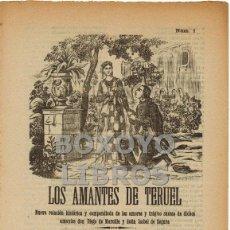 Coleccionismo: PLIEGO DE CORDEL. LOS AMANTES DE TERUEL. PRIMERA Y SEGUNDA PARTE. NUEVA RELACIÓN HISTÓRICA. Lote 44444936