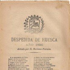 Coleccionismo: DESPEDIDA DE HUESCA AÑO 1896 DICTADA POR D. MARIANO PARAISO. 22X16CM. 4 P. PLIEGO DE CORDEL. Lote 44759234