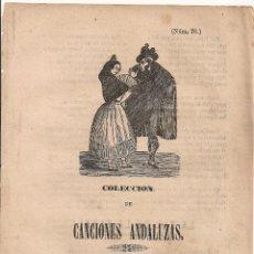 Coleccionismo: CANCIONES ANDALUZAS. LAS LIGAS DE MI MORENA. MADRID : MARES, 1870. 22X16CM 4 P. PLIEGO DE CORDEL. Lote 44873752
