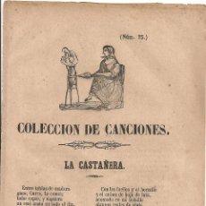 Coleccionismo: COLECCION DE CANCIONES: LA CASTAÑERA, LA AVELLANERA, LA JARDINERA, LA BUÑOLERA. MADRID : MARES, 1866. Lote 44886055