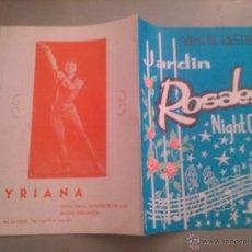 Coleccionismo: PROGRAMA DE FIESTAS. JARDÍN ROSALES NIGHT CLUB. Lote 44939720