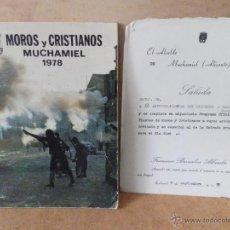 Coleccionismo: LIBRO MOROS Y CRISTIANOS DE MUCHAMIEL 1978 + INVITACION DEL ALCALDE A LA FIESTA. Lote 45113408