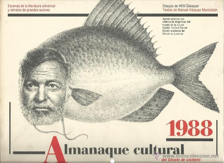 ALMANAQUE CULTURAL CON RETRATOS Y BIOGRAFIA DE GRANDES AUTORES NUEVO 1988 (Coleccionismo - Laminas, Programas y Otros Documentos)