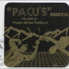 Coleccionismo: POSAVASOS PUBLICITARIO CUADRADO - DISCOTECA PACU'S. PALENCIA - MEDIDAS 10 X 10 CM. Lote 94293396