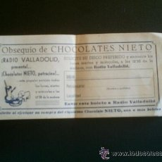 Coleccionismo: PAPELETA PUBLICITARIA CHOCOLATES NIETO RADIO VALLADOLID. Lote 45695174