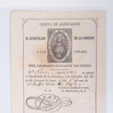 Coleccionismo: PAPEL DE LA CEDULA DE AGREGACION, AL POSTOLADO DE LA ORACION. Lote 45792524