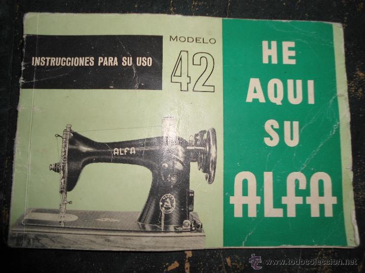 Antiguo libro de instrucciones he aqui su alfa - Vendido