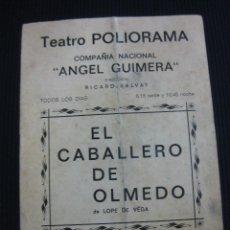 Coleccionismo: PROGRAMA TEATRO. TEATRO POLIORAMA. EL CABALLERO DE OLMEDO. LOPE DE VEGA. 1971.. Lote 46040709