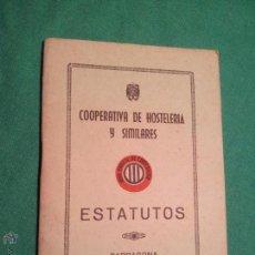 Coleccionismo: ESTATUTOS COOPERATIVA DE HOSTELERIA Y SIMILARES TARRAGONA 1947. Lote 46123495