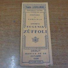 Coleccionismo: PROGRAMA DE MANO TEATRO CAMPOAMOR. COMPAÑIA DE ZARZUELA Y OPERETA EUGENIA ZÚFOLI. OVIEDO. 1926. Lote 46131295