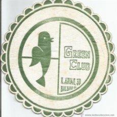 Coleccionismo: POSAVASO GREEN CLUB - BILBAO. Lote 92793019