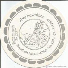 Coleccionismo: POSAVASO BAR HAWAIANO - MADRID. Lote 46348522