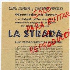 Coleccionismo: TEATRO APOLO Y CINE DIANA LA STRADA FELLINI PROGRAMA DE MANO SIN AÑO. Lote 46556882