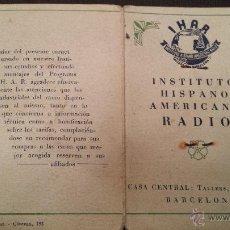 Coleccionismo: ANTIGUO CARNET IHAR INSTITUTO HISPANO AMERICANO DE RADIO BARCELONA 1947. Lote 46893270