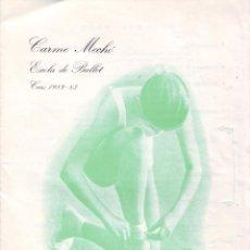 Coleccionismo: PROGRAMA BALLET. CURS 1982-83 (CARMEN MECHÓ. ESCOLA DE BALLET). Lote 47126280