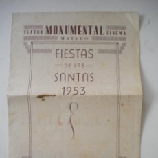Coleccionismo: PROGRAMA DE FIESTAS DE LAS SANTAS 1953 MATARO.. Lote 47221521