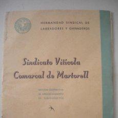 Coleccionismo: SINDICATO VITICOLA COMARCAL DE MARTORELL, MEMORIA DE LA CAMPAÑA 1943-1944.. Lote 47222599