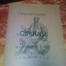 Coleccionismo: CARPETA CON 13 LAMINAS. CINQUANTANER DU GYMNASE DE LA CHAUX DE FONDS 1900-1950. Lote 47257434