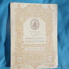 Coleccionismo: FIESTA DE LA INMACULADA CONCEPCION ( INVITACION ) AÑO 1945 .. VER . Lote 47288830