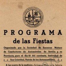 Coleccionismo: SEVILLA, 1950, PROGRAMA FIESTAS SAN CRISTOBAL, SOCIEDAD SOCORROS MUTUOS CONDUCTORES AUTOMOVILES. Lote 47482758