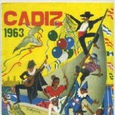 Colecionismo: FIESTAS TIPICAS GADITANAS 1963. ANTIGUOS CARNAVALES. PROGRAMA OFICIAL A-C-1471. Lote 47690229