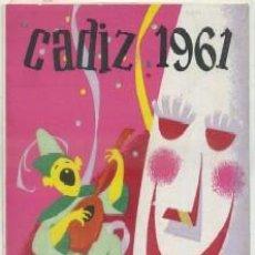 Colecionismo: FIESTAS TIPICAS GADITANAS 1961. ANTIGUOS CARNAVALES. PROGRAMA OFICIAL A-C-1473. Lote 47690260