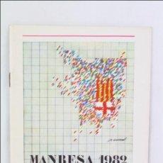 Coleccionismo: PROGRAMA DE FESTES D'ESTIU I FESTA MAJOR DE MANRESA, AÑO 1982 - FIESTA / FIESTAS. Lote 47781386
