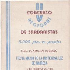 Collectionnisme: 1950 PROGRAMA V CONCURSO SARDANISTAS FIESTA MAYOR MISTERIOSA LUZ MANRESA A. MANRESANA FOLKLORE. Lote 47857135