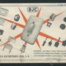 Coleccionismo: LAMINA PUBLICITARIA FABRICA ELECTROTECNICA JOSA. BJ.C-. Lote 47933703