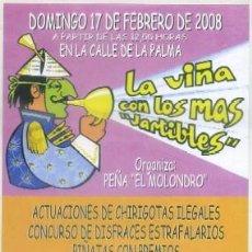 Coleccionismo: CARNAVAL DE CADIZ 2008. LA VIÑA CON LOS MAS JARTIBLES A-C-1553. Lote 194927932