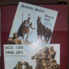 Coleccionismo: SEMANA SANTA DE BAEZA 1980 Y 1981.. Lote 48344857