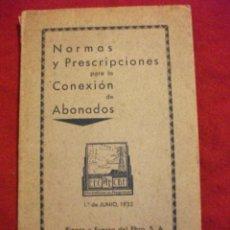 Coleccionismo: NORMAS Y PRESCRIPCIONES PARA LA CONEXION DE ABONADOS - COMPAÑIA BARCELONESA ELECTRICA 1933. Lote 48347864