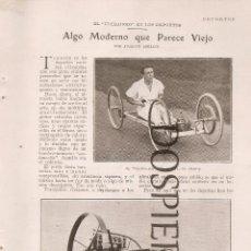Coleccionismo: RECORTE DE PRENSA, ALGO MODERNO QUE PARECE VIEJO, AÑOS 20. Lote 48542608