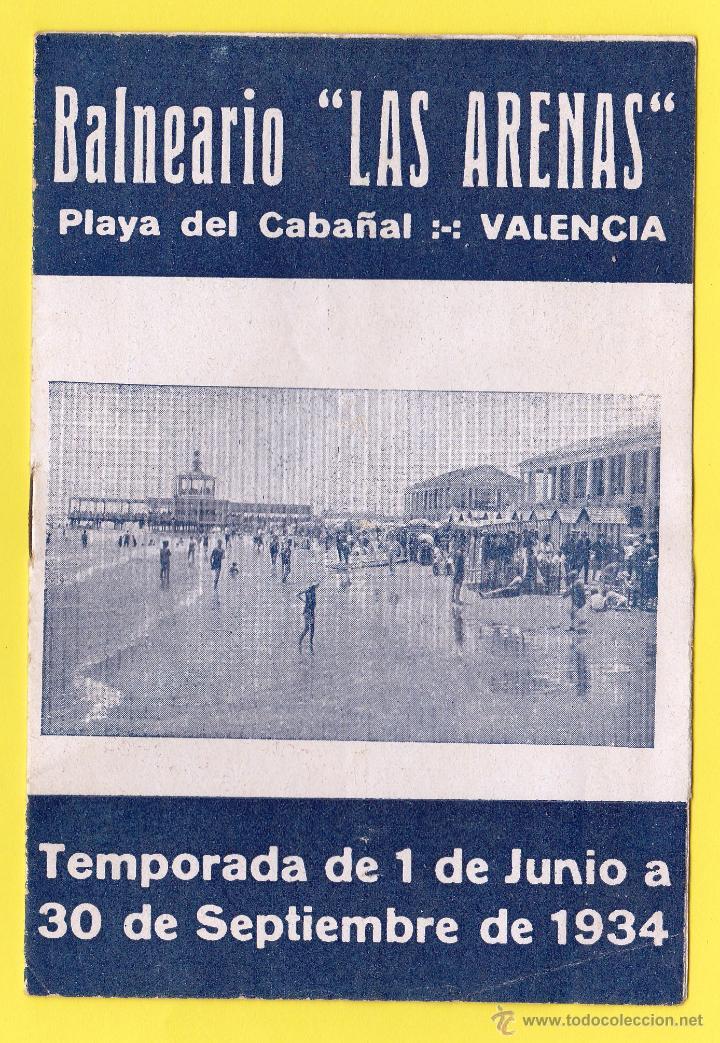 FOLLETO PUBLICITARIO DEL BALNEARIO LAS ARENAS. PLAYA DEL CABAÑAL, VALENCIA, 1934. (Coleccionismo - Laminas, Programas y Otros Documentos)