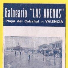 Coleccionismo: FOLLETO PUBLICITARIO DEL BALNEARIO LAS ARENAS. PLAYA DEL CABAÑAL, VALENCIA, 1934.. Lote 48617001
