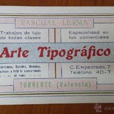 Coleccionismo: ANTIGUA TARJETA COMERCIAL PASCUAL LERMA ARTE TIPOGRAFICO TORRENTE VALENCIA. Lote 48718168