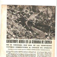 Coleccionismo: AÑO 1959 RECORTE PRENSA CATASTROFE AEREA SERRANIA CUENCA SIERRA VALDEMECA ALTO TELEGRAFO ACCIDENTE . Lote 48878353