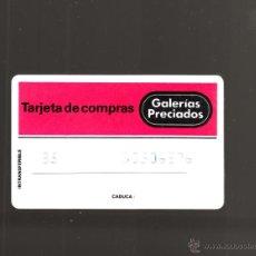 Coleccionismo: TARJETA DE COMPRAS GALERIAS PRECIADOS. Lote 49157667