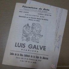 Coleccionismo: PROGRAMA Y CARTA FIRMADO POR LUIS GALVE- DEL CONCIERTO FILARMÓNICA DE LEÓN-PIANISTA LUIS GALVE-1979-. Lote 49404965