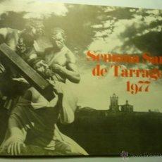 Coleccionismo: PROGRAMA 4 PG- SEMANA SANTA TARRAGONA 1977--BB. Lote 49423398