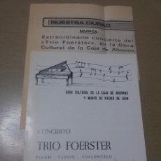 Coleccionismo: PROGRAMA FIRMADO-CONCIERTO TRÍO FOERSTER DE PRAGA-1979-RECORTE DE PRENSA. Lote 49534247