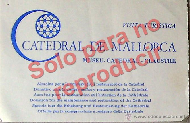 PALMA DE MALLORCA ENTRADA A LA CATEDRAL, MUSEO, CATEDRAL, CLAUSTRO AÑO 1988 (Coleccionismo - Laminas, Programas y Otros Documentos)