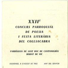 Coleccionismo: XXII CONCURS PARROQUIAL DE POESIA I FESTA LITERARIA DE COLLSACABRA SANT ROC DE CANTONIGROS VIC 1965. Lote 49731620