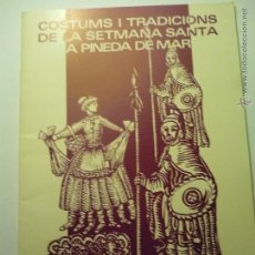 Coleccionismo: PROGRAMA SEMANA SANTA PINEDA DE MAR.-COSTUMBRE Y TRADICIONES - 32 PAG.ARTICULOS-FOTOS-DIBUJOS 1984. Lote 49977500
