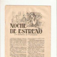 Coleccionismo: AÑO 1924 RECORTE PRENSA RELATO CORTO NOCHE DE ESTRENO DOMINGO DE FUENMAYOR DIBUJO CALDERE. Lote 50077381