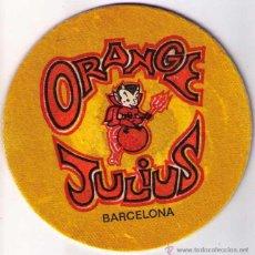 Coleccionismo: POSAVASOS ORANGE JULIUS BARCELONA 10'50 CM DIAMETRO ¿AÑOS 60/70?. Lote 50085071