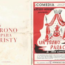 Coleccionismo: FOLLETO A. SERRANO COMEDIA UN TRONO PARA CRISTY ISABEL GARCES TEATRO INFANTA ISABEL DE MADRID 1956. Lote 50151612